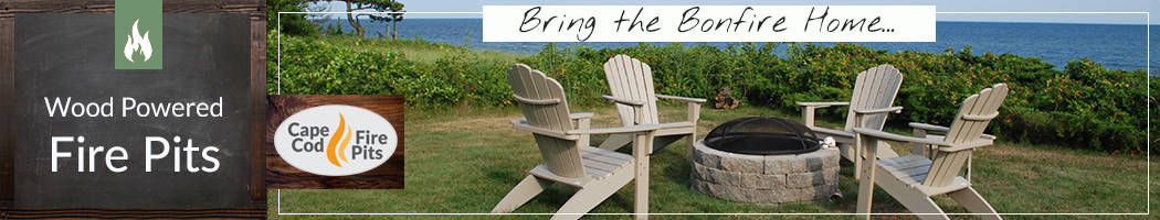 Bring the Bonfire Home - Wood Powered Fire Pits byCape Cod Fire Pits