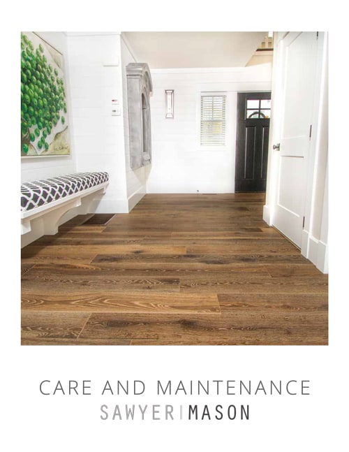 Sawyer Mason Care & Maintenance Guide