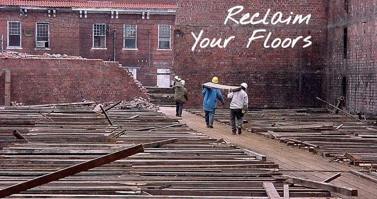 Reclaim Your Floors