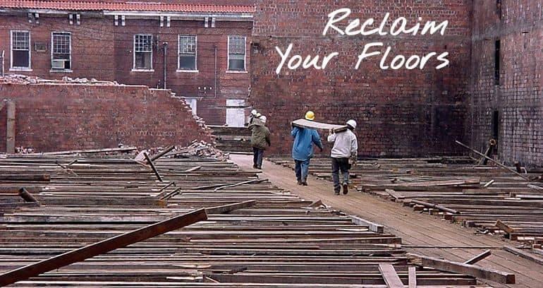 Reclaim Your Floors